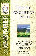 Cover-Bild zu The Spirit-Filled Life Bible Discovery Series: B14-Twelve Voices for Truth von Zondervan