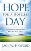 Cover-Bild zu Hope for a Hopeless Day von Hayford, Dr Jack W