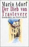 Cover-Bild zu Der Dieb von Trastevere (eBook) von Adorf, Mario