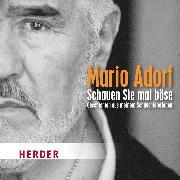 Cover-Bild zu Schauen Sie mal böse (Audio Download) von Adorf, Mario