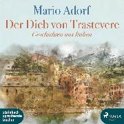 Cover-Bild zu Der Dieb von Trastevere - Geschichten aus Italien (Ungekürzt) (Audio Download) von Adorf, Mario