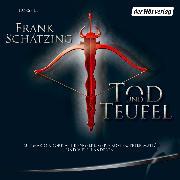 Cover-Bild zu Tod und Teufel (Audio Download) von Schätzing, Frank