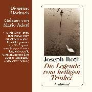 Cover-Bild zu Die Legende vom heiligen Trinker (Audio Download) von Roth, Joseph