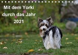 Cover-Bild zu Bauer, Friedhelm: Mit dem Yorki durch das Jahr 2021 (Tischkalender 2021 DIN A5 quer)