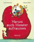 Cover-Bild zu Martinello, Jessica: Warum auch Monster aufräumen