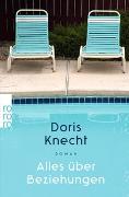Cover-Bild zu Alles über Beziehungen von Knecht, Doris