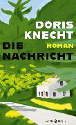 Cover-Bild zu Die Nachricht (eBook) von Knecht, Doris
