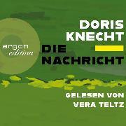 Cover-Bild zu Die Nachricht (Ungekürzt) (Audio Download) von Knecht, Doris