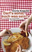 Cover-Bild zu Darfs sonst noch was sein? (eBook) von Knecht, Doris