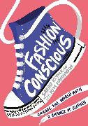 Cover-Bild zu Klymkiw, Sarah: Fashion Conscious