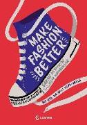 Cover-Bild zu Klymkiw, Sarah: Make Fashion Better