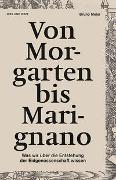 Cover-Bild zu Von Morgarten bis Marignano von Meier, Bruno