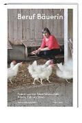 Cover-Bild zu Beruf Bäuerin von Bosshard-Kälin, Susann