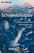 Cover-Bild zu Schneekristalle von Barnert, Eric