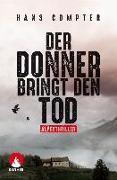 Cover-Bild zu Der Donner bringt den Tod von Compter, Hans