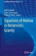 Cover-Bild zu Equations of Motion in Relativistic Gravity von Pützfeld, Dirk (Hrsg.)