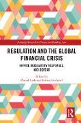 Cover-Bild zu Regulation and the Global Financial Crisis (eBook) von Cash, Daniel (Hrsg.)