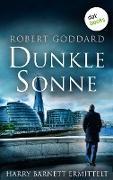 Cover-Bild zu Dunkle Sonne - Harry Barnett ermittelt: Der zweite Fall (eBook) von Goddard, Robert