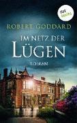 Cover-Bild zu Im Netz der Lügen (eBook) von Goddard, Robert