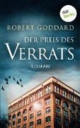 Cover-Bild zu Der Preis des Verrats (eBook) von Goddard, Robert