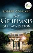 Cover-Bild zu Das Geheimnis der Lady Paxton (eBook) von Goddard, Robert