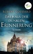 Cover-Bild zu Das Haus der dunklen Erinnerung (eBook) von Goddard, Robert
