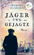 Cover-Bild zu Jäger und Gejagte (eBook) von Goddard, Robert