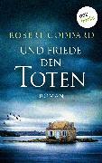 Cover-Bild zu Und Friede den Toten (eBook) von Goddard, Robert
