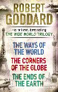 Cover-Bild zu The Wide World Trilogy (eBook) von Goddard, Robert