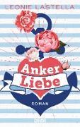 Cover-Bild zu Ankerliebe (eBook) von Lastella, Leonie