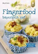 Cover-Bild zu Fingerfood - bayerisch gut (eBook) von Fazis, Birgit