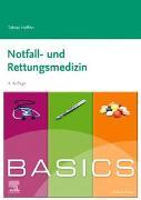 Cover-Bild zu BASICS Notfall- und Rettungsmedizin von Helfen, Tobias