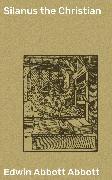 Cover-Bild zu Silanus the Christian (eBook) von Abbott, Edwin Abbott