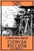 Cover-Bild zu 3 Libros para Conocer Ciencia Ficción (eBook) von Shelley, Mary
