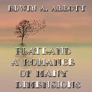 Cover-Bild zu Flatland: A Romance of Many Dimensions (Audio Download) von Abbott, Edwin A.