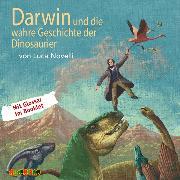 Cover-Bild zu Novelli, Luca: Darwin und die wahre Geschichte der Dinosaurier (Audio Download)