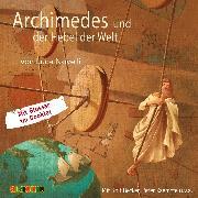 Cover-Bild zu Novelli, Luca: Archimedes und der Hebel der Welt (Audio Download)