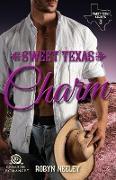 Cover-Bild zu Sweet Texas Charm von Neeley, Robyn