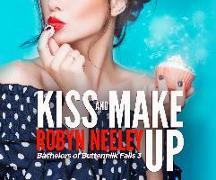 Cover-Bild zu Kiss and Make Up von Neeley, Robyn