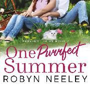 Cover-Bild zu One Purrfect Summer - Purrfect Pairs, Book 2 (Unabridged) (Audio Download) von Neeley, Robyn