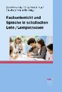 Cover-Bild zu Fachunterricht und Sprache in schulischen Lehr-/Lernprozessen von Ahrenholz, Bernt (Hrsg.)