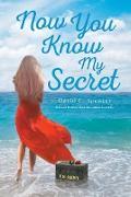 Cover-Bild zu Now You Know My Secret (eBook) von Spencer, David C.