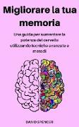 Cover-Bild zu Migliorare la tua memoria (eBook) von Spencer, David