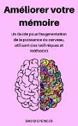 Cover-Bild zu Améliorer votre mémoire (eBook) von Spencer, David