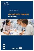 Cover-Bild zu Hundertpfund, Alois: eLehrmittel im Unterricht (eBook)