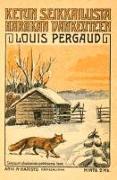 Cover-Bild zu Ketun seikkailusta harakan vankeuteen von Pergaud, Louis