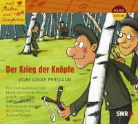 Cover-Bild zu Mit Pauken und Trompeten. Der Krieg der Knöpfe von Pergaud, Louis