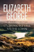 Cover-Bild zu George, Elizabeth: Undank ist der Väter Lohn