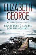 Cover-Bild zu George, Elizabeth: Doch die Sünde ist scharlachrot
