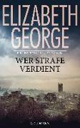 Cover-Bild zu George, Elizabeth: Wer Strafe verdient